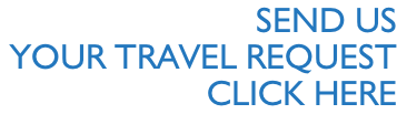 SEND Us  Your travel request  Click here